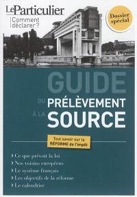 Guide du prélèvement à la source : tout savoir sur la réforme de l'impôt