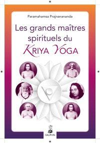 Les grands maîtres spirituels du kriya yoga