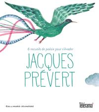 Jacques Prévert : 6 recueils de poésie pour s'évader