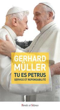 Tu es Petrus : service et responsabilité