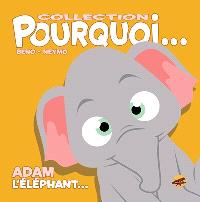 Adam l'éléphant...