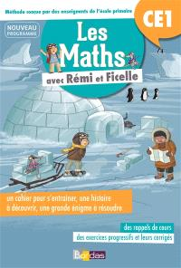 Les maths avec Rémi et Ficelle : CE1 : nouveau programme