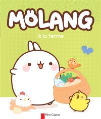 Mölang, Mölang à la ferme