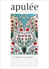 Apulée : revue de littérature et de réflexion. n° 2, De l'imaginaire et des pouvoirs