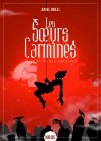 Les soeurs Carmines, Le complot des corbeaux