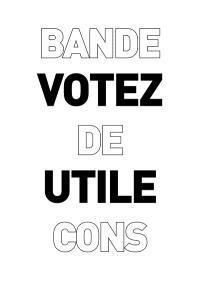 Votez utile, bande de cons : une collection de cartes subliminales pour des décisions judicieuses au moment des élections
