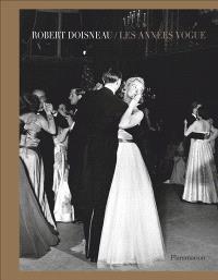 Robert Doisneau, les années Vogue : exposition, Versailles. Espace Richaud, du 8 mars au 28 mai 2017