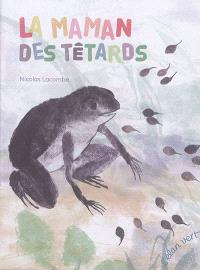 La maman des têtards