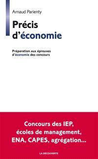 Précis d'économie : préparation aux épreuves d'économie des concours