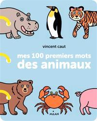 Mes 100 premiers mots des animaux
