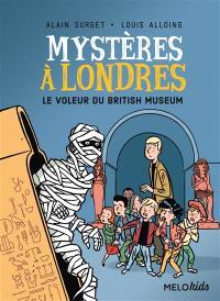 Mystères à Londres. Volume 1, Le voleur du British Museum