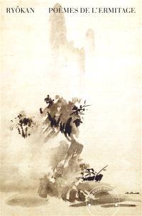 Poèmes de l'ermitage = Sôdô shishû