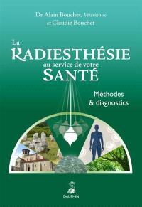 La radiesthésie au service de votre santé : méthodes et diagnostics