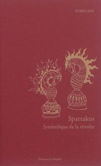Spartakus : symbolique de la révolte