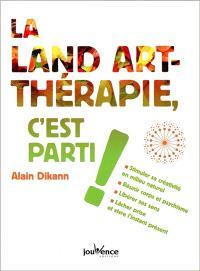 La land art-thérapie, c'est parti !
