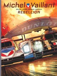Michel Vaillant : nouvelle saison. Volume 6, Rébellion