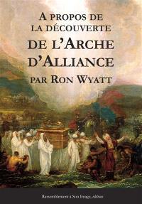 A propos de la découverte de l'arche d'alliance