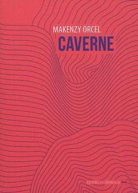 Caverne; Suivi de Cadavres