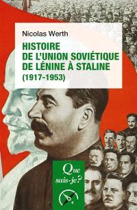 Histoire de l'Union soviétique de Lénine à Staline, 1917-1953