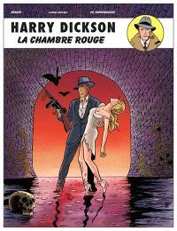Harry Dickson : d'après Jean Ray. Volume 12, La chambre rouge