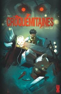 Croquemitaines. Volume 1