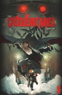 Croquemitaines. Volume 2