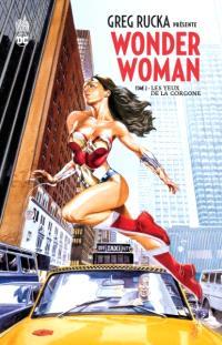 Greg Rucka présente Wonder Woman. Volume 2, Les yeux de la Gorgone