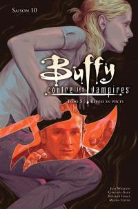 Buffy contre les vampires : saison 10. Volume 5, Repose en pièces