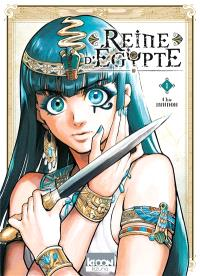 Reine d'Egypte. Volume 1
