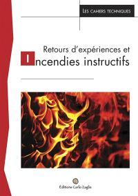 Retours d'expériences et incendies instructifs