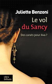 Le vol du Sancy : des carats pour Ava ?