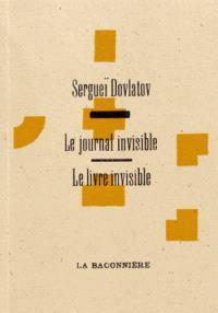 Le livre invisible; Le journal invisible