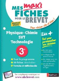 Physique chimie, SVT, technologie, 3e : nouveau brevet