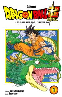 Dragon ball super. Volume 1, Les guerriers de l'univers 6