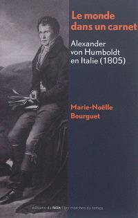Le monde dans un carnet : Alexander von Humboldt en Italie (1805)