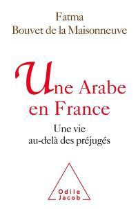Une Arabe de France : une vie au-delà des préjugés