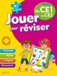 Jouer pour réviser du CE1 au CE2, 7-8 ans : français, maths, anglais, découverte : nouveau programme