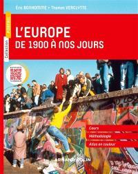 L'Europe de 1900 à nos jours : cours complet, méthodologie, atlas en couleur