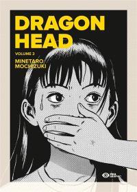 Dragon head. Volume 3