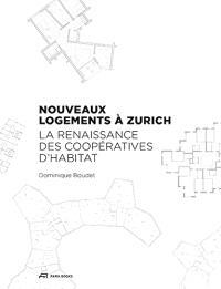Nouveaux logements à Zurich : la renaissance des coopératives d'habitat