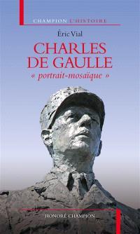 Charles de Gaulle : portrait-mosaïque