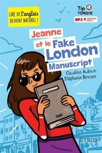 Jeanne et le fake London manuscript