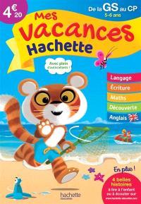 Mes vacances Hachette, de la GS au CP, 5-6 ans