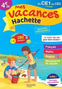 Mes vacances Hachette du CE1 au CE2, 7-8 ans : le tout-en-un pour bien réviser ! : nouveaux programmes