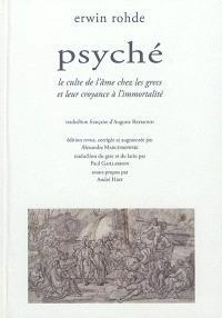Psyché : le culte de l'âme chez les Grecs et leur croyance à l'immortalité