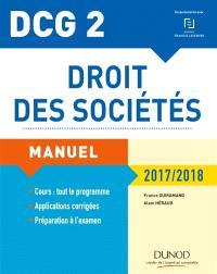 Droit des sociétés, DCG 2 : manuel et applications : 2017-2018