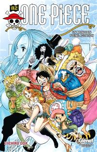 One Piece : édition originale. Volume 82, Un monde en pleine agitation