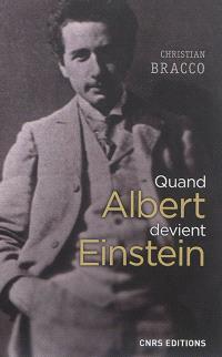 Quand Albert devient Einstein : 1895-1901