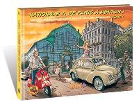 Nationale 7, de Paris à Menton !. Volume 4