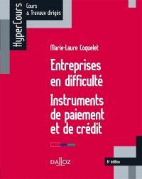 Entreprises en difficulté : instruments de paiement et de crédit